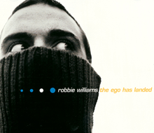 Robbie Williams The Ego Has Landed